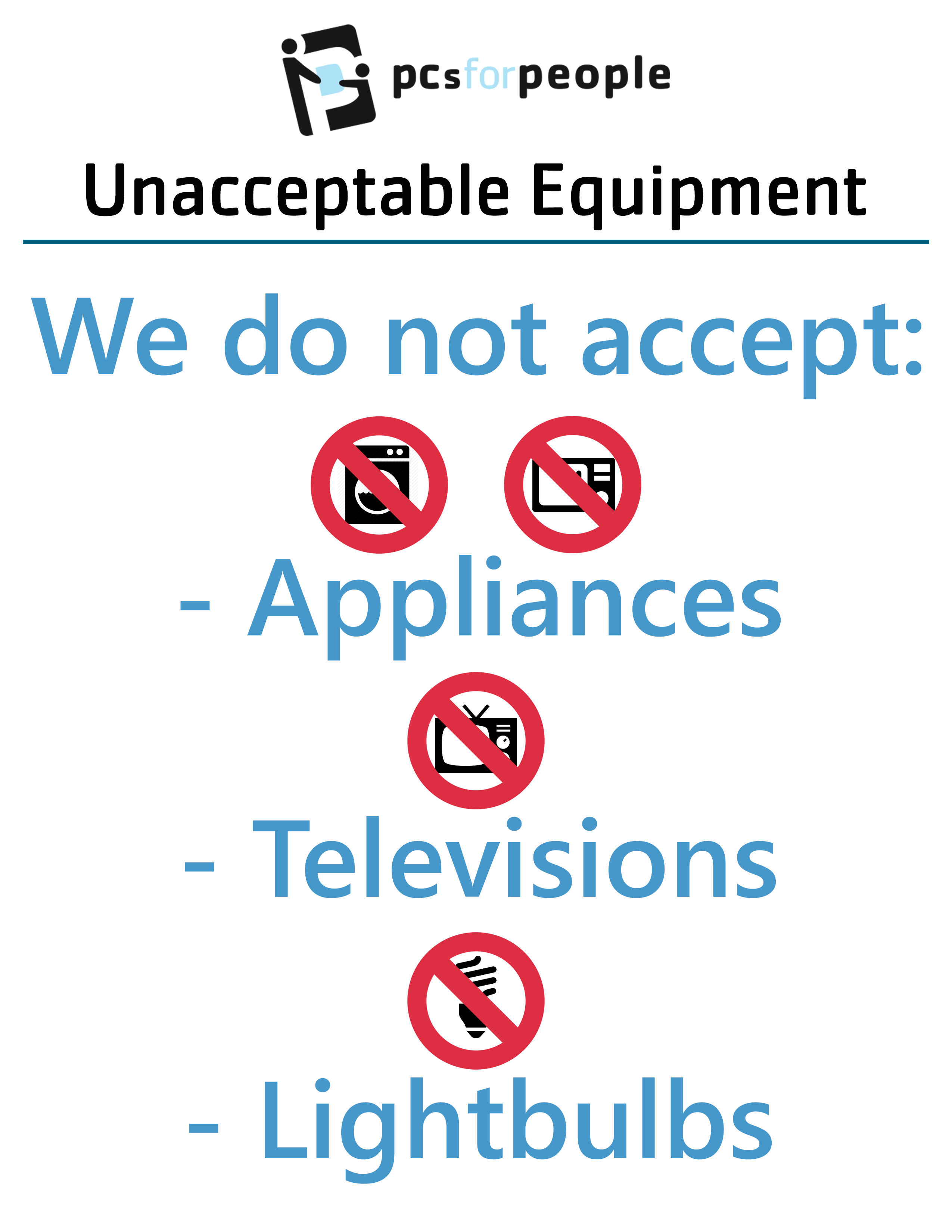 Recycling Frequently Asked Questions Pcs For People We Recycle The Following Electronics And Much More Are All Electronic Devices Accepted No Cannot Accept Home Appliances Light Bulbs